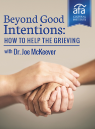 Beyond Good Intentions: How to Help the Grieving