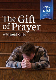 The Gift of Prayer - David Butts