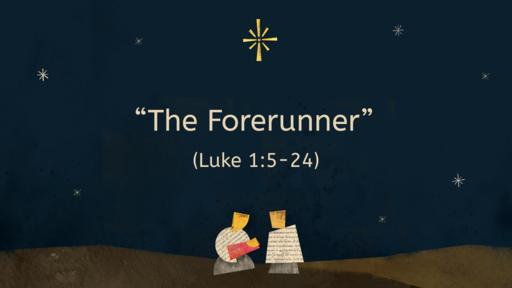 """""""The Forerunner"""""""