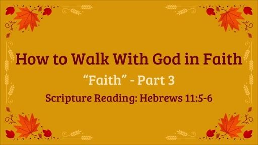 Faith pt. 3...Enoch and Reason to Believe