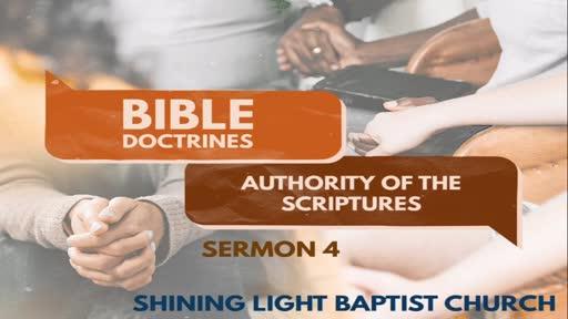 Bible Doctrines - Authority Of Scripture - Sermon 4
