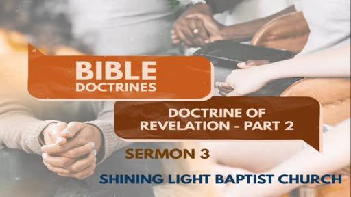 Bible Doctrines - Special Revelaitoin - Sermon 3