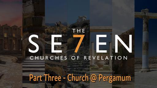 To The Church in  Pergamum, Sunday November 22, 2020