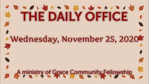 Daily Office - November 25, 2020