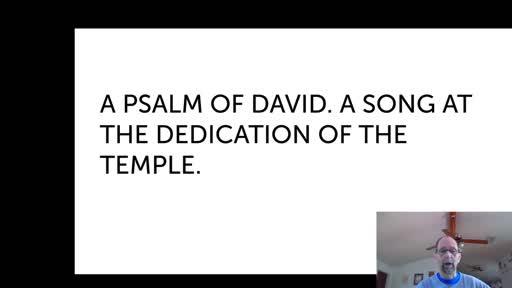 Wed. Nov. 25,  '20 2nd PPT Psalm 30
