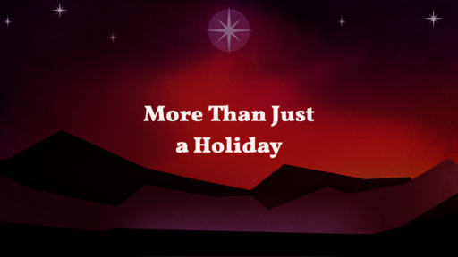 More Than Just A Holiday