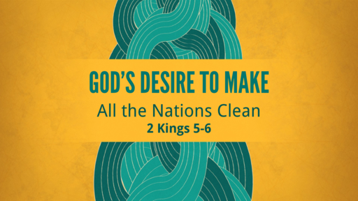 God's Desire to Make All the Nations Clean