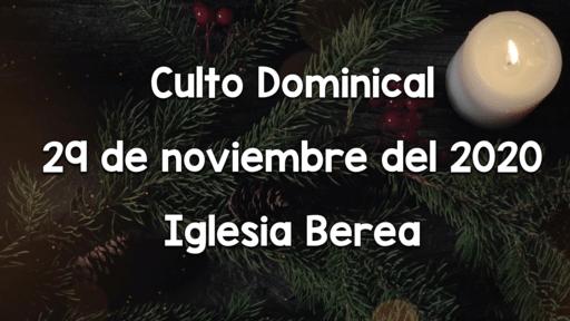 Culto Dominical 29 de noviembre