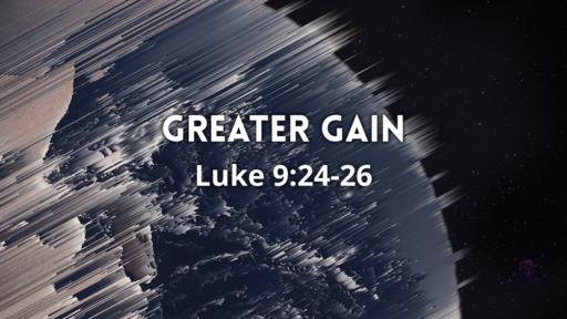 Greater Gain