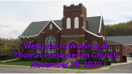 TPC Sunday Worship Service November 29, 2020