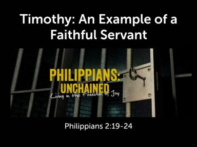 Timothy: An Example of a Faithful Servant