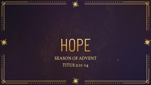 Titus 2:11-14 / Hope