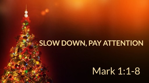 Slow Down, Pay Attention