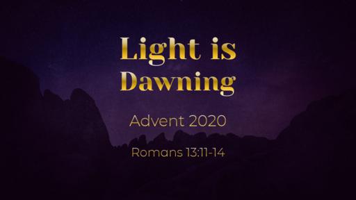 Light is Dawning