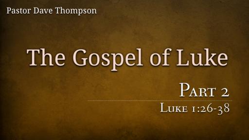 Luke Part 2