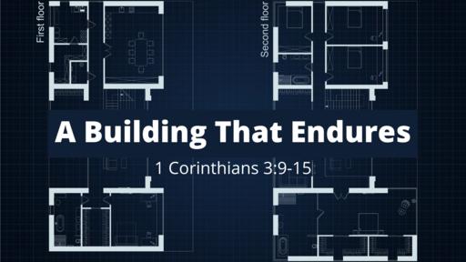 A Building That Endures