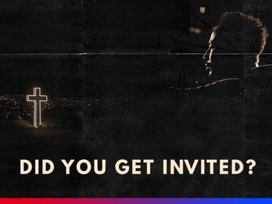 Did You Get Invited?