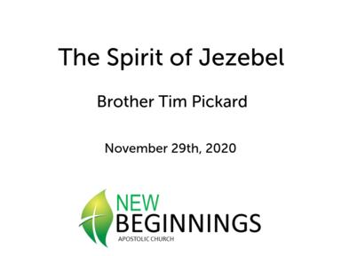 The Spirit of Jezebel- Nov 11/29