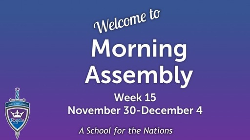 Morning Assembly Week 15 Fall 2020