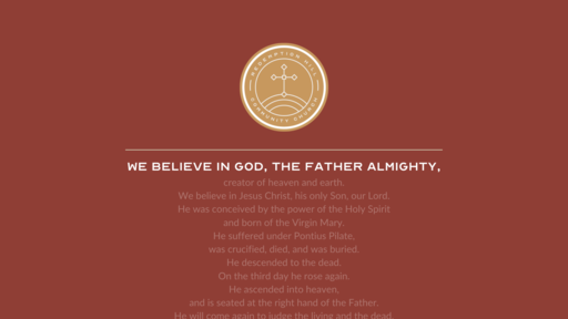 We Believe in God, The Father Almighty