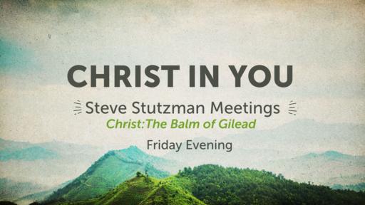 Christ: The Balm of Gilead