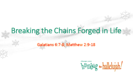 Braking the Chains Forged in Life
