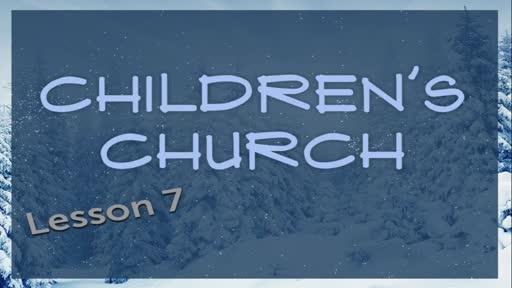 Children Church - Genesis Lesson 7