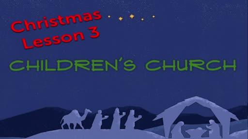 Children Church - Chrstmas Lesson 3