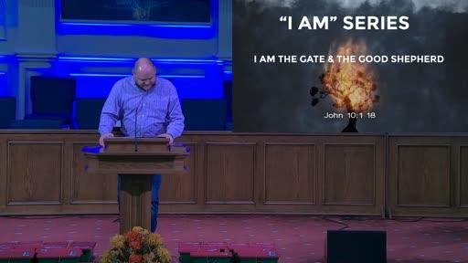 """I AM"" SERIES: I AM THE GATE & THE GOOD SHEPHERD- NOV, 22, 2020"