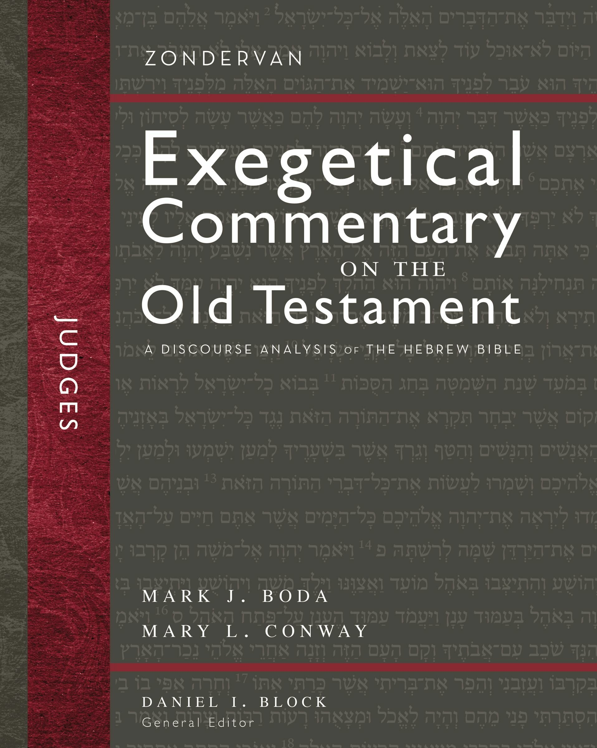 Judges: A Discourse Analysis of the Hebrew Bible (Zondervan Exegetical Commentary on the Old Testament)