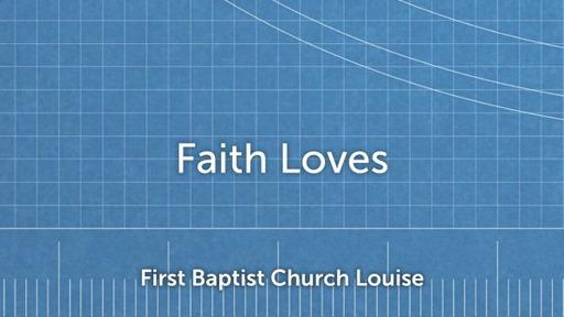 Faith Loves James 1:26-2:13