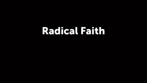 Radical Faith