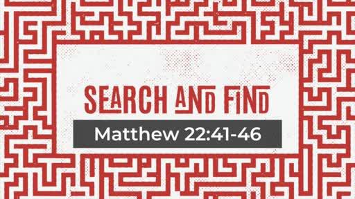 Matthew 22:41-46 Jesus Flips The Script