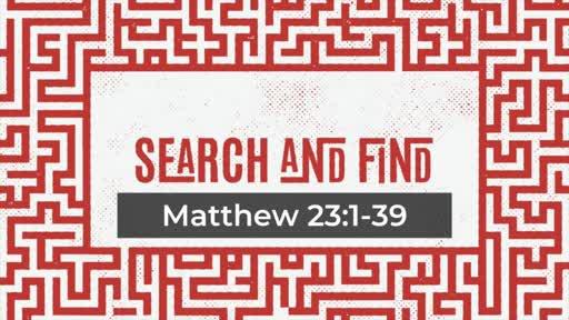Matthew 23:1-39 Heart of the Religious