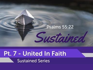 Pt. 7 - United In Faith