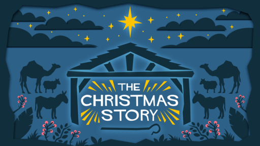 """The Christmas Story  """"An Unlikely Advent"""" 12-6-20"""