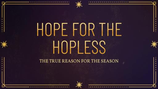 Hope for the Hopless: Zechariah