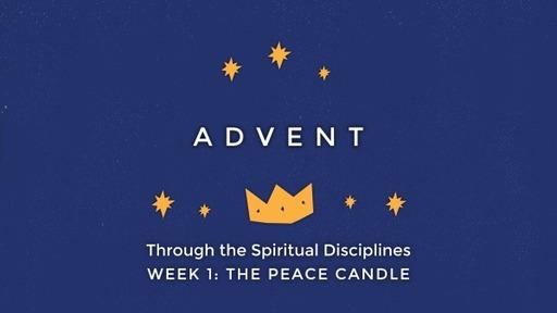 Advent Through the Spiritual Disciplines- Peace_ Pastor Georgia Harris