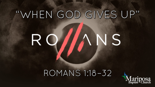 """""""When God Gives Up"""" 