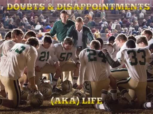 Doubts & Disappointments aka Life April 2, 2017