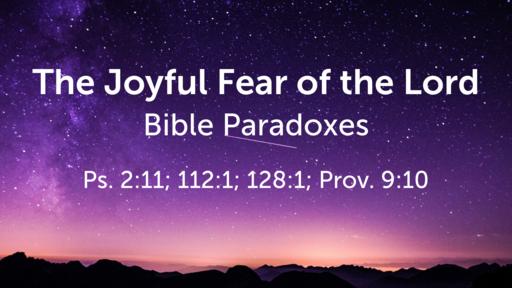 The Joyful Fear of the Lord