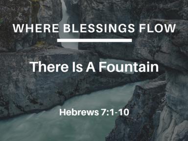 04/02/2017 Where Blessings Flow