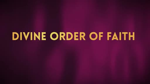 Divine Order Of Faith IV
