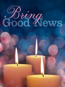 12/13/2020 Bring Good News