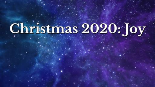Christmas 2020: Joy