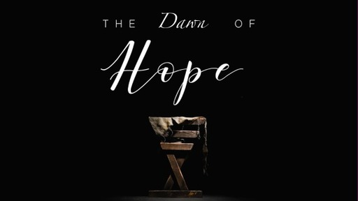 The Dawn of Hope (2)