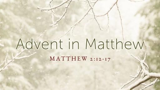 Matthew 2:13-17