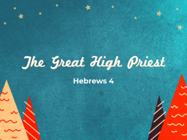 The Great High Priest 12/13/20