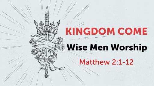 Wise Men Worship