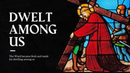 Dwelt Among Us  PowerPoint image 1